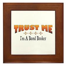 Trust Bond Broker Framed Tile