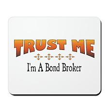 Trust Bond Broker Mousepad