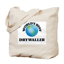 World's Best Drywaller Tote Bag