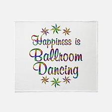 Happiness is Ballroom Throw Blanket