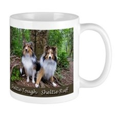Sheltie Tough Sheltie Ruff Mugs