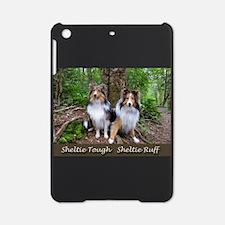 Sheltie Tough Sheltie Ruff iPad Mini Case