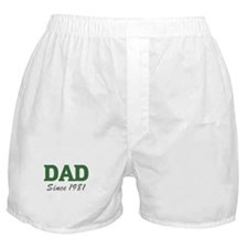 Dad since 1981 (green) Boxer Shorts