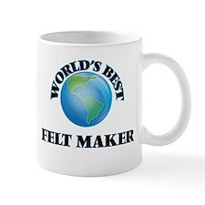 World's Best Felt Maker Mugs