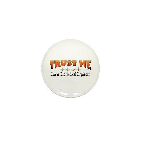 Trust Biomedical Engineer Mini Button