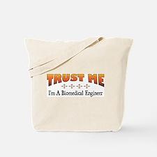 Trust Biomedical Engineer Tote Bag