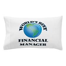 World's Best Financial Manager Pillow Case