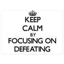 Keep Calm by focusing on Defeating Invitations