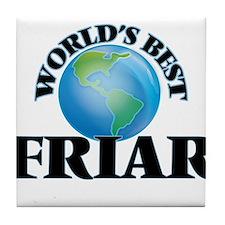 World's Best Friar Tile Coaster