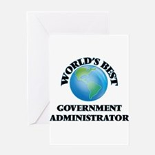 World's Best Government Administrat Greeting Cards
