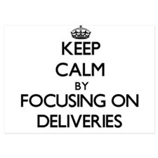 Keep Calm by focusing on Deliveries Invitations