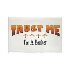 Trust Banker Rectangle Magnet