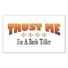 Trust Bank Teller Rectangle Decal
