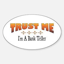 Trust Bank Teller Oval Decal