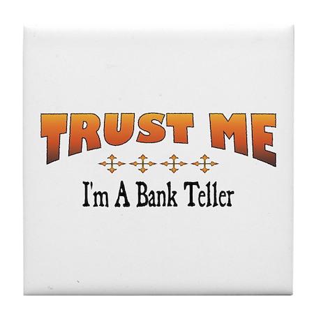 Trust Bank Teller Tile Coaster