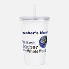 Custom Best Teacher Acrylic Double-wall Tumbler