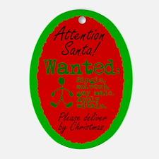 Oval Ornament. Dear Santa: Send single gay male.