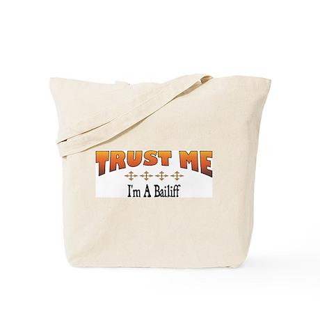 Trust Bailiff Tote Bag