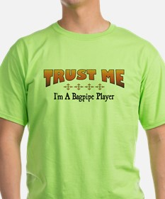 Trust Bagpipe Player T-Shirt