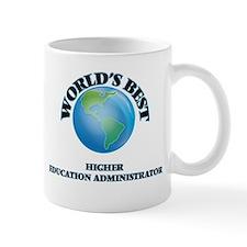 World's Best Higher Education Administrator Mugs