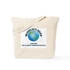 World's Best Higher Education Administrat Tote Bag