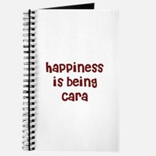happiness is being Cara Journal
