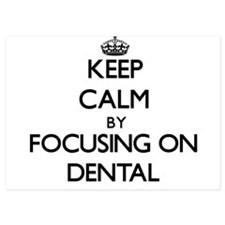 Keep Calm by focusing on Dental Invitations