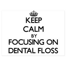 Keep Calm by focusing on Dental Floss Invitations