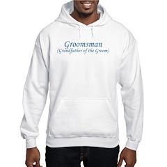 Grandfather of the Groom Hoodie