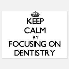 Keep Calm by focusing on Dentistry Invitations