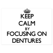Keep Calm by focusing on Dentures Invitations