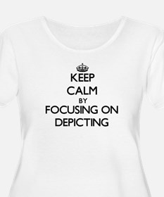 Keep Calm by focusing on Depicti Plus Size T-Shirt