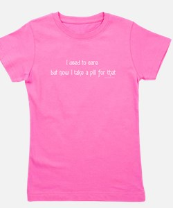 I used to care funny saying Girl's Tee