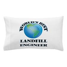 World's Best Landfill Engineer Pillow Case