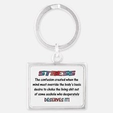 Stress Meaning Funny Quote Keychains
