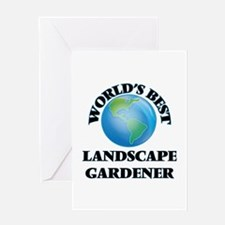 World's Best Landscape Gardener Greeting Cards