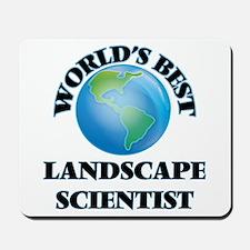 World's Best Landscape Scientist Mousepad