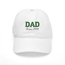 Dad since 1910 (green) Baseball Cap