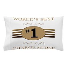 World's Best Charge Nurse Pillow Case