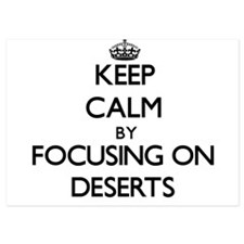 Keep Calm by focusing on Deserts Invitations