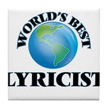 World's Best Lyricist Tile Coaster