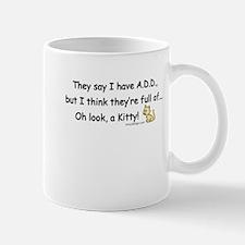 ADD Humor Mugs