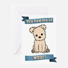 You had me at WOOF! Greeting Cards