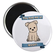You had me at WOOF! Magnets