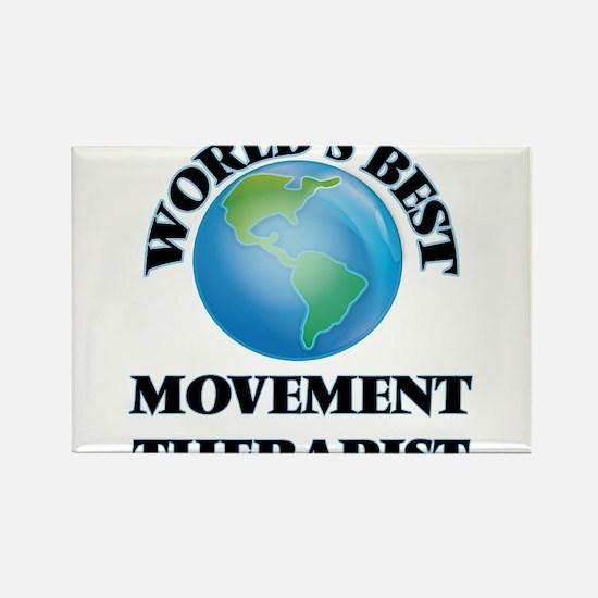 World's Best Movement Therapist Magnets