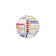 Text Mom Mini Button