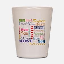 Text Mom Shot Glass