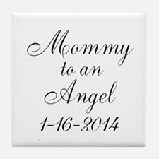Personalizable Mommy to an Angel Tile Coaster