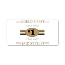 World's Best Hair Stylist Aluminum License Plate
