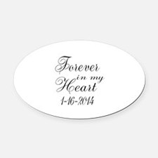 Forever in my Heart Oval Car Magnet